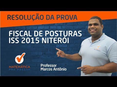 RESOLUÇÃO DA PROVA FISCAL DE POSTURAS ISS 2015 - M