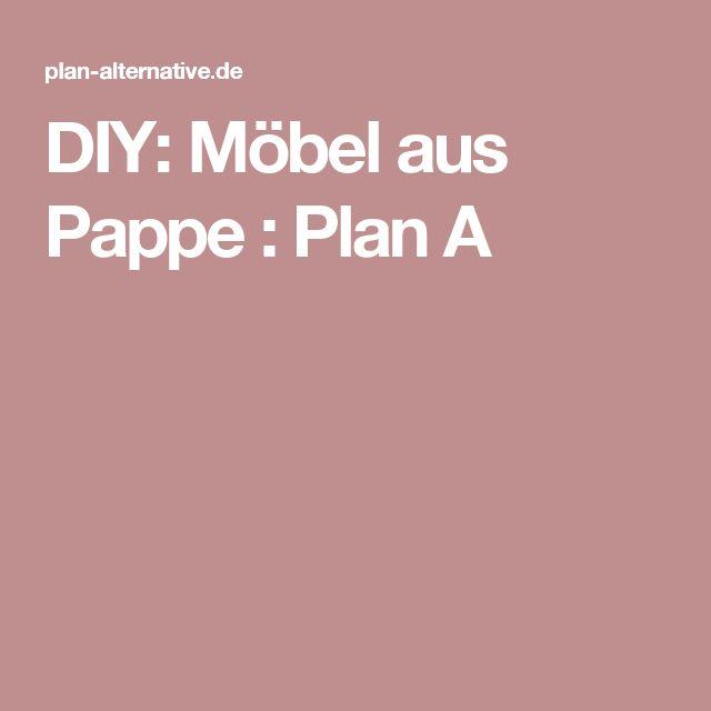 DIY: Möbel Aus Pappe : Plan A