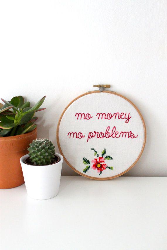 Notorious B.I.G 'Mo Money Mo Problems' Hand Embroidered Hoop Art. Rap. Hip Hop. Lyrics. Cross Stitch. Kitsch. Wall Art. on Etsy, $31.14
