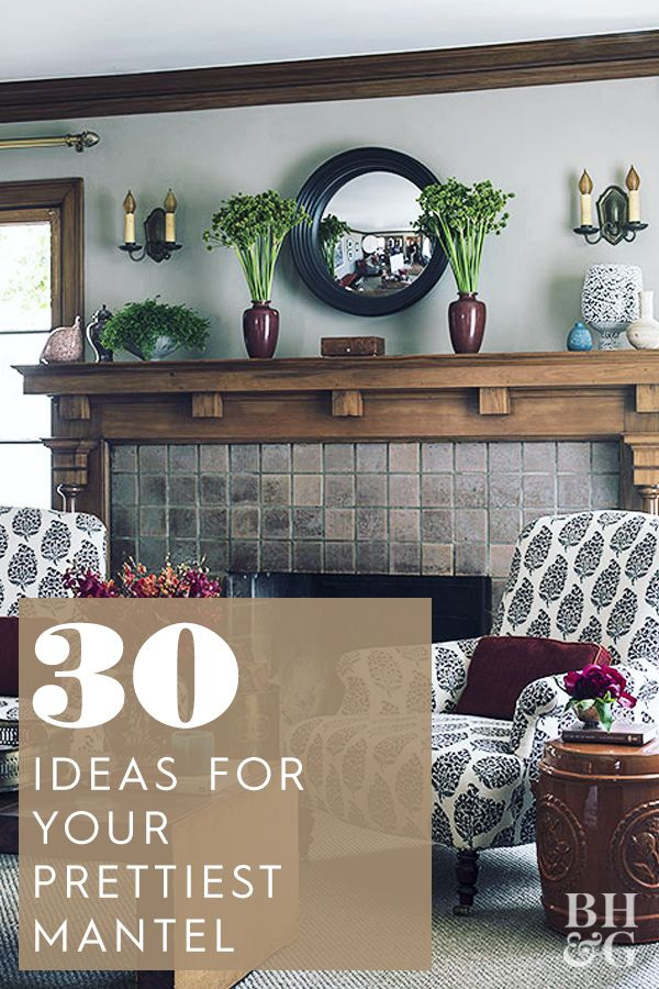 Make Your Fireplace A Focal Point With These 26 Mantel Decor Ideas Mantel Decorations Decor Fireplace Decor