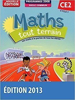 Télécharger Maths tout terrain CE2 • Fichier de l'élève (Ed.2013 basée sur le programme Maths ...