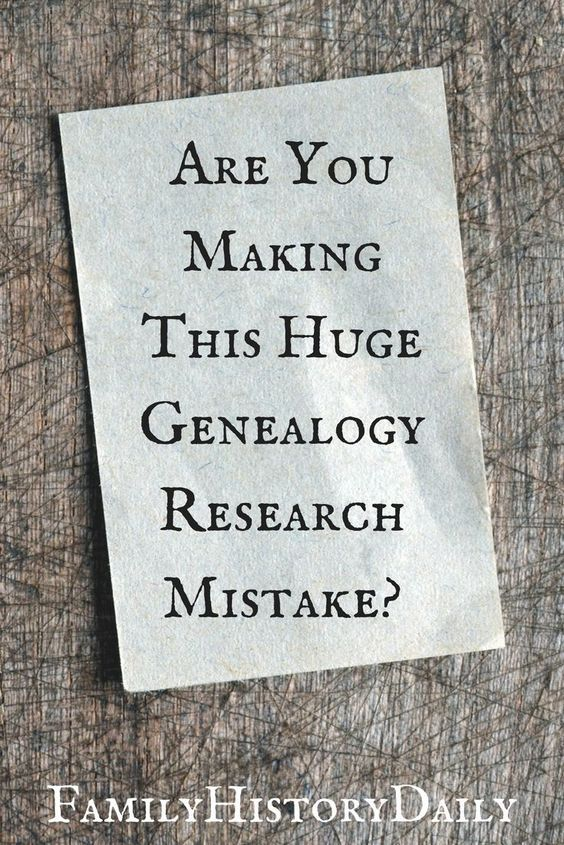 Do better ancestry research: Stop making this common genealogy research mistake today. #familytree