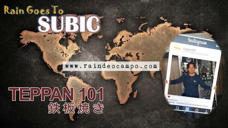 Rain Goes To Subic | A Teppan 101 Subic Experience