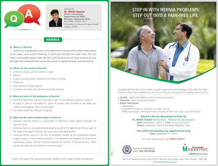 Attend the Hernia public Awareness Lecture by Dr. Nitish Jhawar at Fortis Hospital Vashi on 1st Sep 2013 - 10am to 12pm  For Free registration Call: 86552 44551