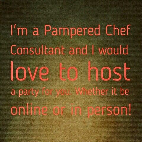 17 best ideas about pampered chef party on pinterest for Chef comes to your house