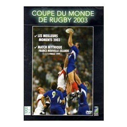 Coupe de Monde de Rugby 2003 Les Meilleurs Moments 2003 / France Nouvelle Zelande 1/2 Finale 1999