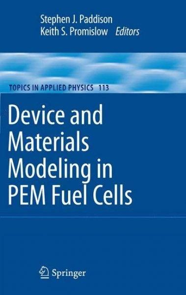 Device and Materials Modeling in PEM Fuel Cells