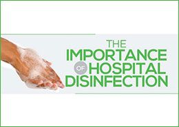 The Importance of Hospital Disinfection from IveraMedical