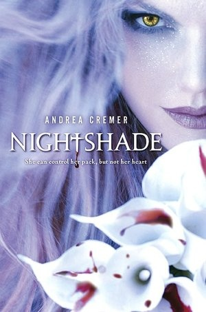 Nightshade (Nightshade Series #1) by Andrea Cremer- This is a book that had me in its clutches in the first couple of pages. Calla and Shay are the best forbidden couple I've ever read about. And the cover is nothing short of breathtaking...