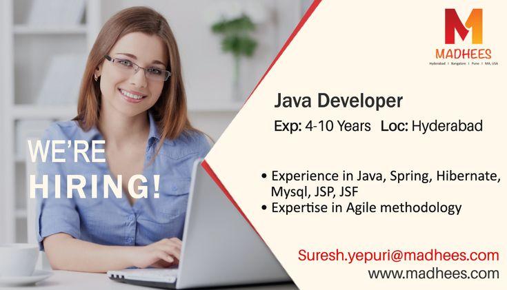 Job alert: Java Developer with 4-10 years experience in #Java, #Spring, Hibernate etc. Location: Hyderabad Share the resume for job on Suresh.yepuri@madhees.com