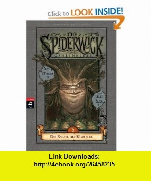 Die Spiderwick Geheimnisse 05. Die Rache der Kobolde (9783570222003) Holly Black, Tony DiTerlizzi , ISBN-10: 3570222004  , ISBN-13: 978-3570222003 ,  , tutorials , pdf , ebook , torrent , downloads , rapidshare , filesonic , hotfile , megaupload , fileserve