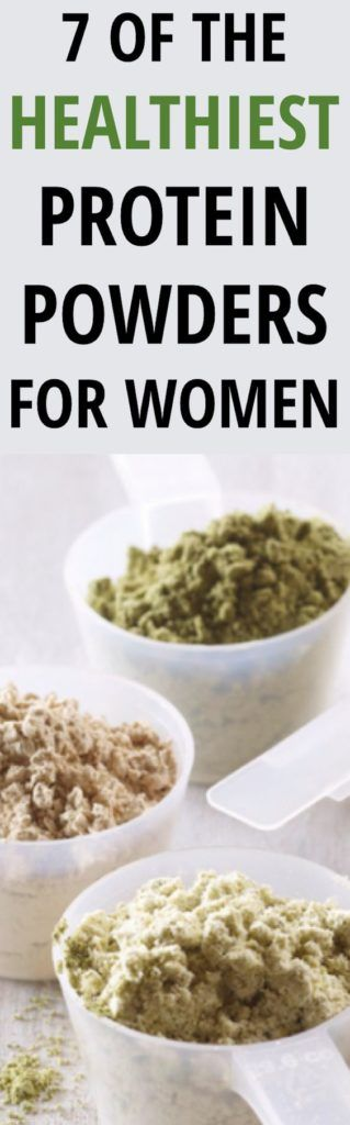 7 of the Healthiest Protein Powders for Women