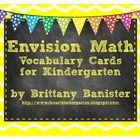 This product includes cards that correspond with topical vocabulary for kindergarten EnVision Math.  There are also extra cards that include number...