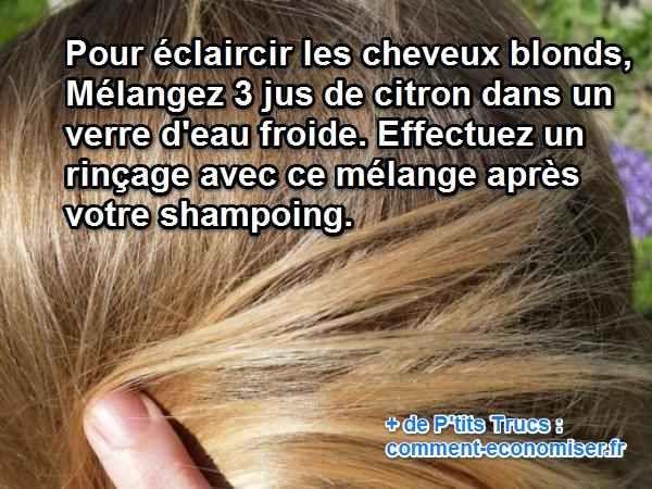 voici comment les claircir grce au jus de citron dcouvrez lastuce ici - Eclaircir Cheveux Colors