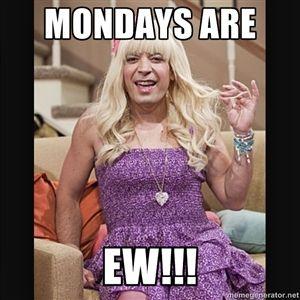Mondays are Ew!!! | Jimmy fallon ewww