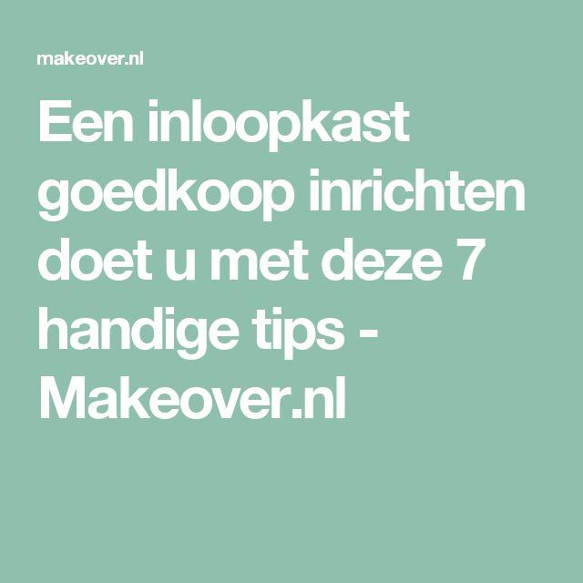 Een inloopkast goedkoop inrichten doet u met deze 7 handige tips - Makeover.nl