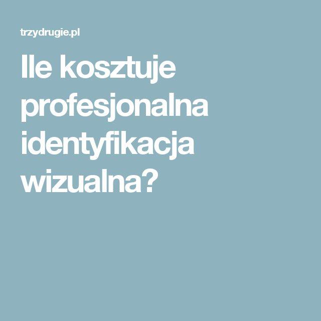 Ile kosztuje profesjonalna identyfikacja wizualna?