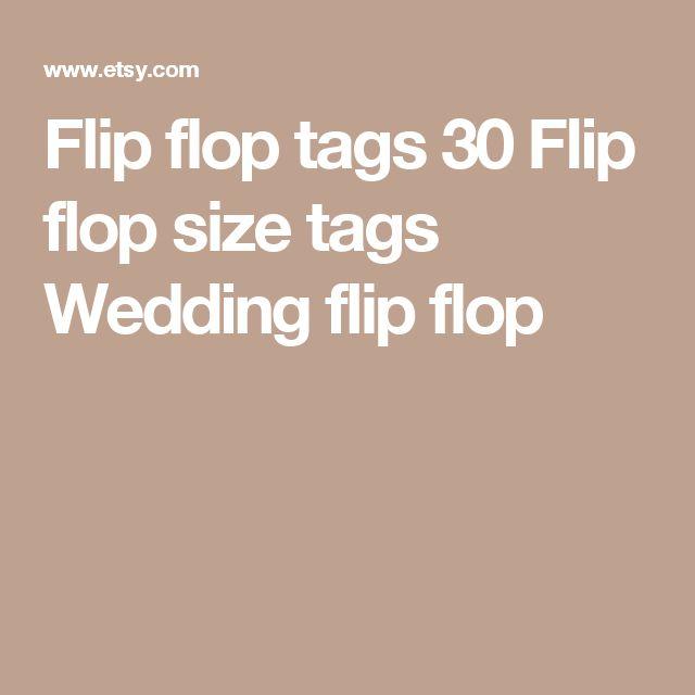 Flip flop tags 30  Flip flop size tags  Wedding flip flop