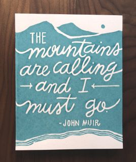 the mountains are calling john muir quote screen print on canvas