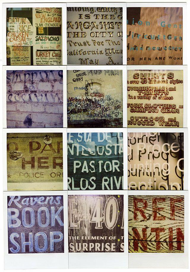 Ed Fella • Polaroid photographs of vernacular lettering, 1990 to 2005.