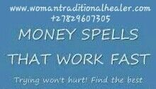 #moneyspells #moneyspellsluck #spells #spellsthatwork #traditionalhealer  www.womantraditionalhealer.com  +27829607305