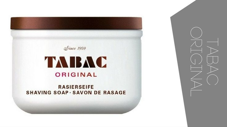 Best shaving soaps. For Sensitive skin and for experienced wet shavers - Tabac Original shaving soap