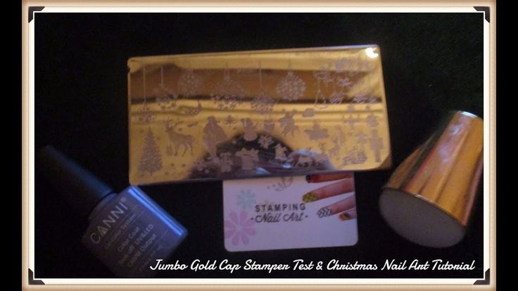 Jumbo  Gold Cap StamperTest & Christmas Nail Art Tutorial