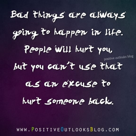 Bad Things Happen Quotes: 17 Best Images About Sayings-misc On Pinterest