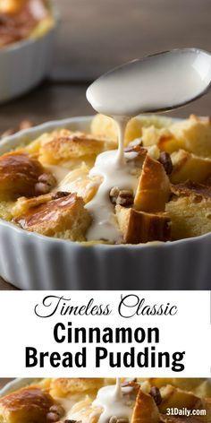 Timeless Classic: Cinnamon Brioche Bread Pudding   31Daily.com