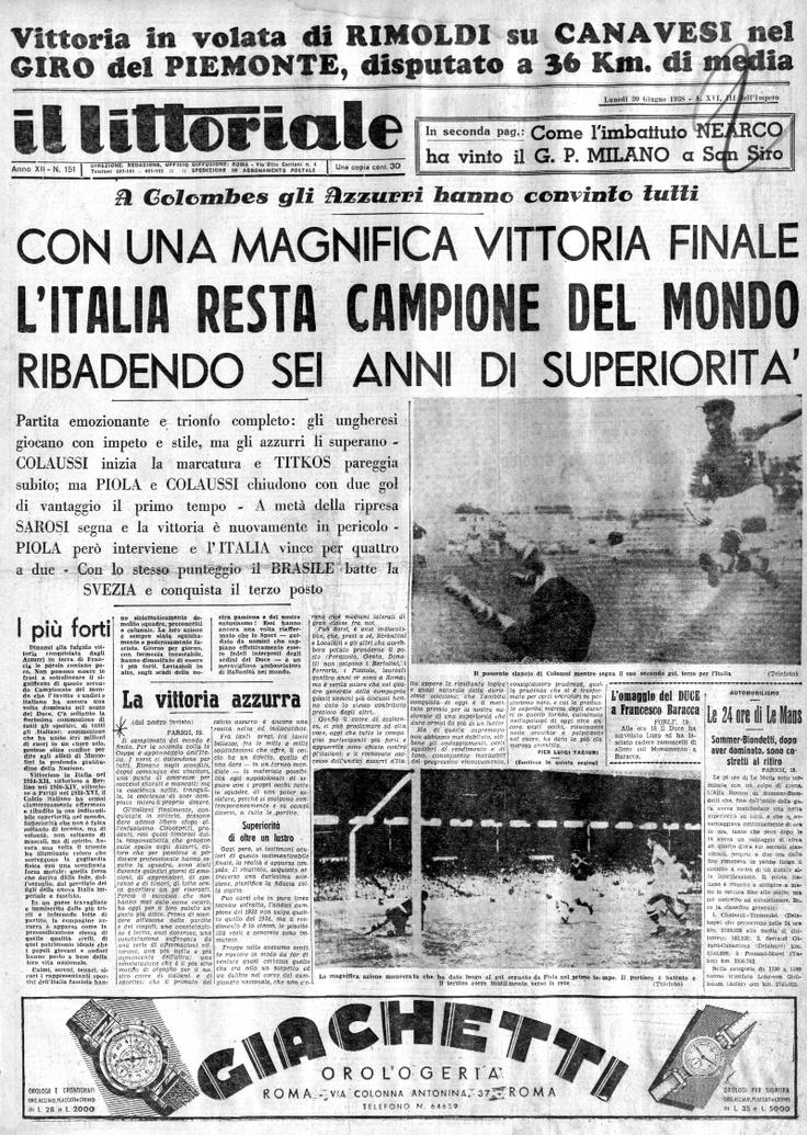 Nel 1938 arriva il secondo titolo mondiale in fila per gli azzurri di Vittorio Pozzo, che superano l'Ungheria nella finale di Parigi.