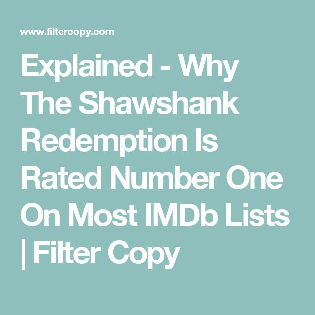 Explained - Why The Shawshank Redemption Is Rated Number One On Most IMDb Lists | Filter Copy
