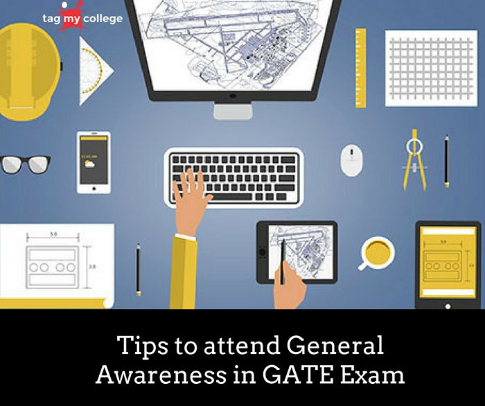 General Awareness is one of the most important sections of the GATE exam paper. As a part of the eminent GATE preparation tips all the guides that you come across online or if your teacher shares any tips, they will be putting more weight on this section.