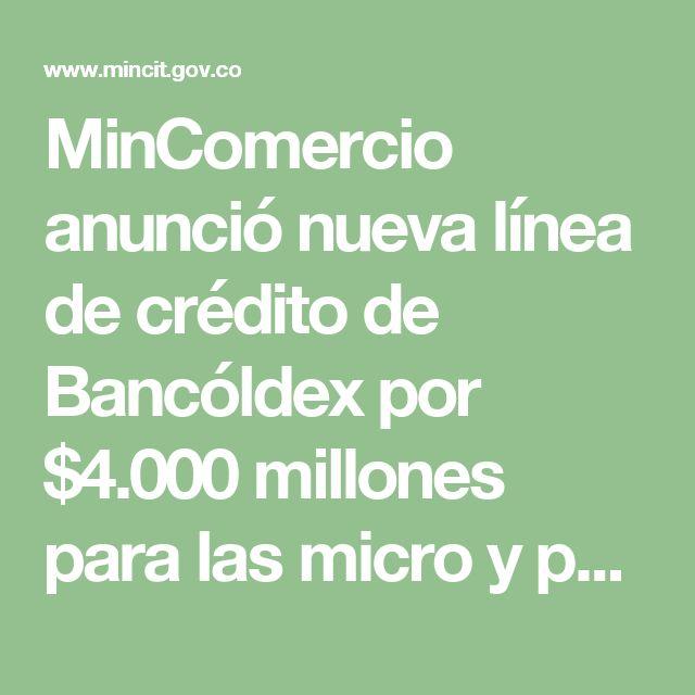MinComercio anunció nueva línea de crédito de Bancóldex por  $4.000 millones para las micro y pequeñas empresas de confecciones
