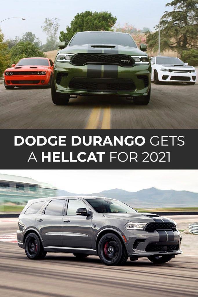 Dodge Durango Gets A Hellcat For 2021 In 2021 Hellcat Dodge Durango Challenger Srt Hellcat