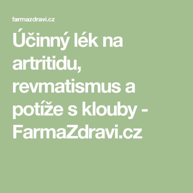 Účinný lék na artritidu, revmatismus a potíže s klouby - FarmaZdravi.cz