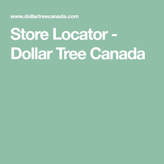 Store Locator - Dollar Tree Canada