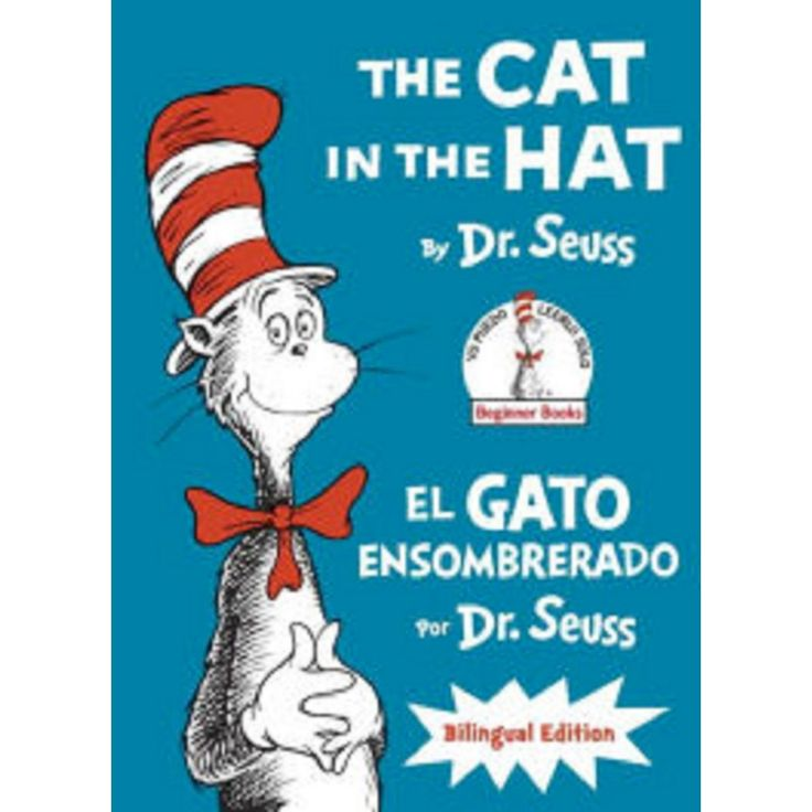 The Cat in the Hat / El Gato Ensombrerado ( Beginner Books) (Bilingual) (Hardcover)