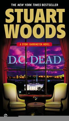 D.C. Dead by Stuart Woods, Click to Start Reading eBook, A new city brings new life to Stone Barrington as Stuart Woods's bestselling series continues…  After