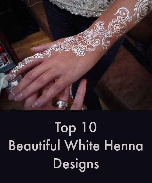 White Wedding Dress With Henna: Top 10 Beautiful White Henna Designs For You