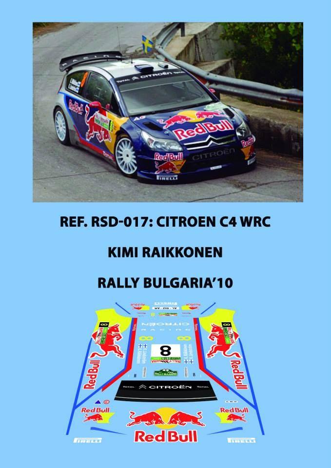 Ref. RSD-017: Citroen C4 WRC Kimi Raikonen - Rally de Bulgaria 2010