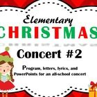 Elementary Christmas Concert #2 (Winter Concert #2) contains much of what you will need to put on an all-school elementary Christmas Concert. Inclu...