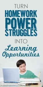 Turn HomeWork Power Struggles Into Learning Opportunities