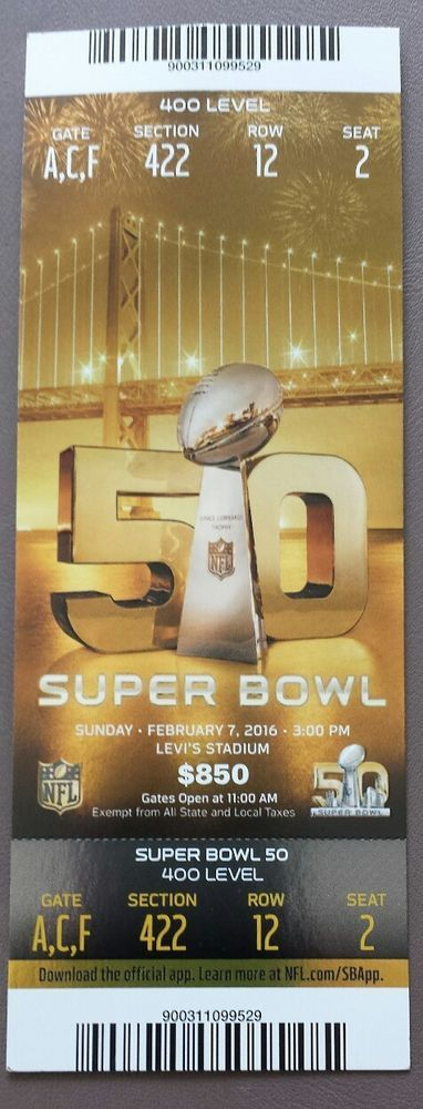 Super Bowl 50 Full Ticket with Plastic Holder Peyton Manning Final Game
