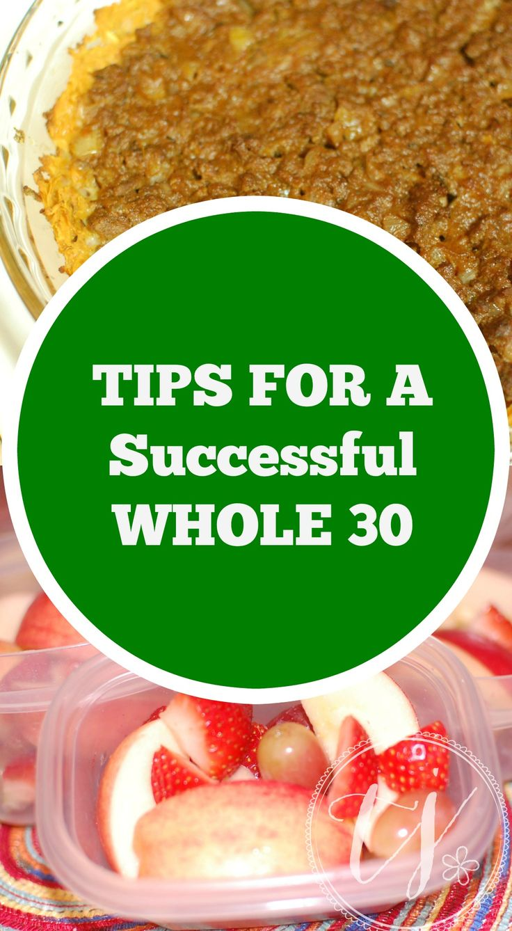 Tips for completing a successful whole 30.