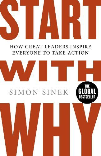 Start With Why: How Great Leaders Inspire Everyone To Take Action by Simon Sinek, http://www.amazon.co.uk/dp/B005JZD3B4/ref=cm_sw_r_pi_dp_qyLWub0B28X34