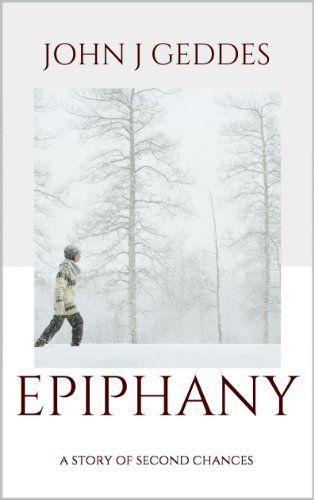 Epiphany by John J Geddes #contemporary #romance