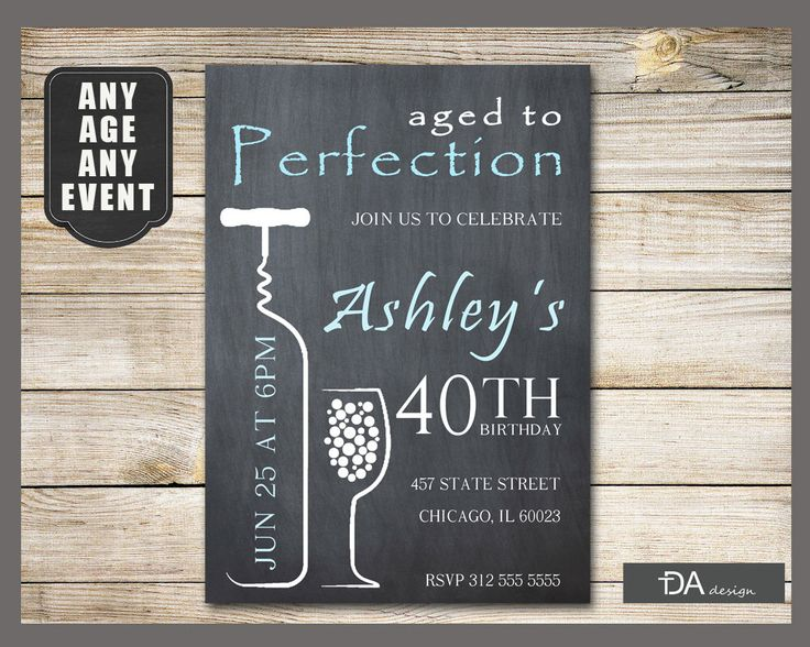 A personal favorite from my Etsy shop https://www.etsy.com/listing/277120502/wine-birthday-invitation-aged-to