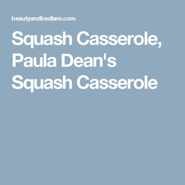 Squash Casserole, Paula Dean's Squash Casserole
