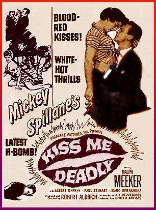 kissme3 Kiss Me Deadly (1955): Hollywood Dada