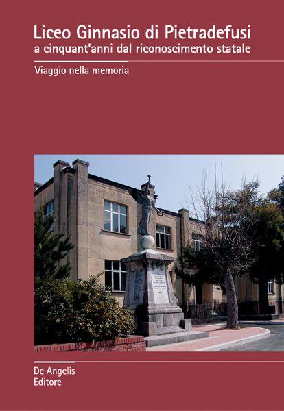 Liceo Ginnasio di Pietradefusi a cinquant'anni dal riconoscimento statale